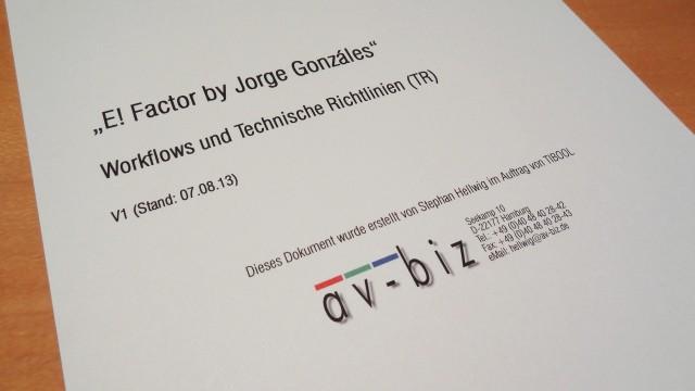 """Broschüre """"Workflows und Technische Richtlinien für E! FACTOR by Jorge Gonzales"""""""